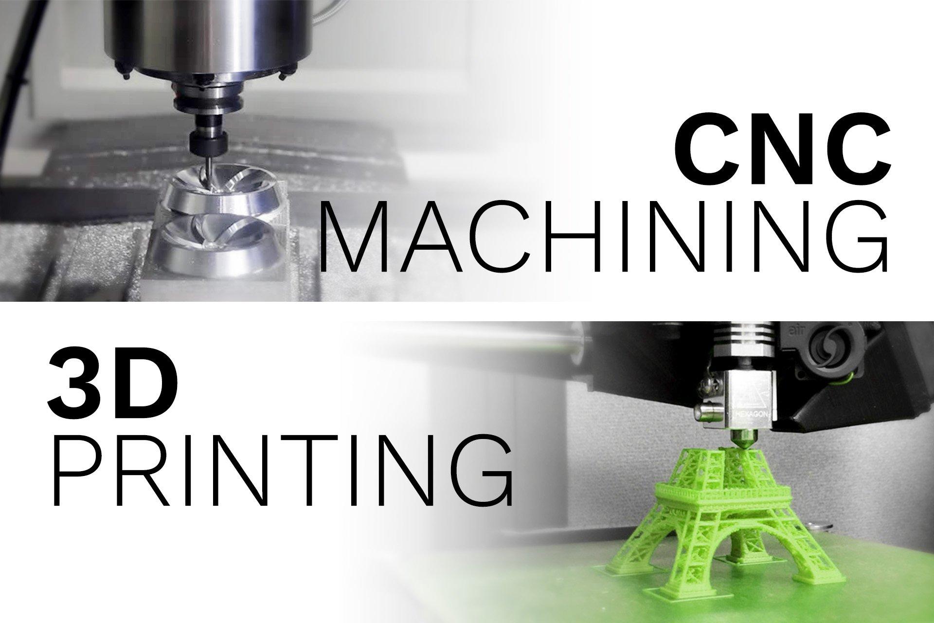 cnc-machining-vs-3d-printing