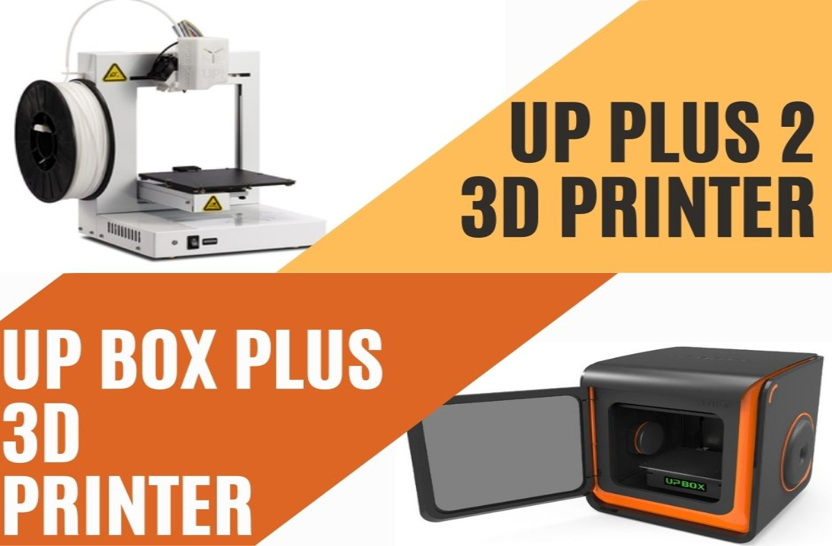 UP Plus 2 3D Printer vs Up Box Plus 3D Printer