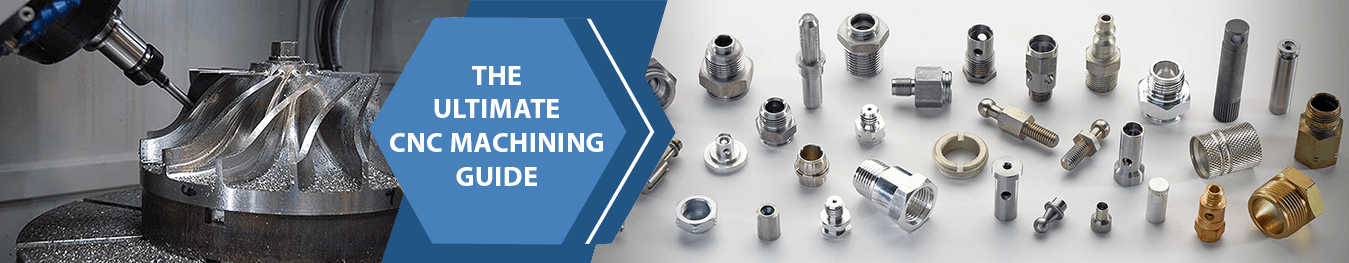 CNC Machining - A Comprehensive Guide for Beginners Banner